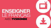 Enseigner le français avec TV5MONDE