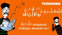 Dictée d'Archibald : dictée en français en ligne
