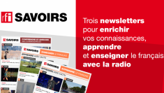 Découvrez les trois newsletters de RFISavoirs, le site éducatif de RFI