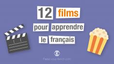 12 films pour apprendre le français   Parlez-vous French