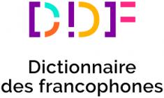 DDF… Dictionnaire des francophones